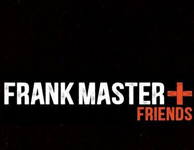Frank Master + Friends